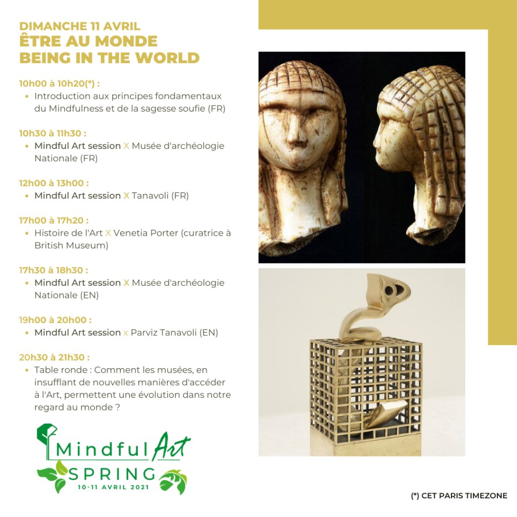 Mindful ART spring Sunday  April  11th With Parviz Tavanoli Heech in a cage at British Museum and Brassampouy Venus from Musée d'archeologie National in France